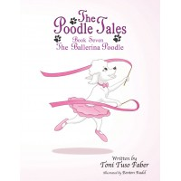 Book 7: The Ballerina Poodle [Hardcover]
