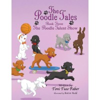 Book 3: The Poodle Talent Show [Hardcover]