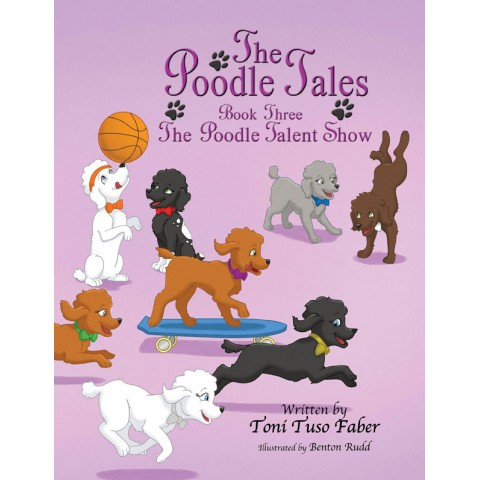 Book 3: The Poodle Talent Show [Narrated e-Book]