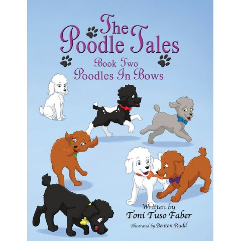 Book 2: Poodles in Bows [Hardcover]