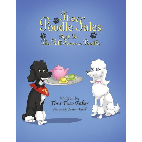 Book 10: The Full Service Poodle [Paperback]